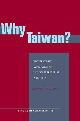 Why Taiwan? By Wachman, Alan M.
