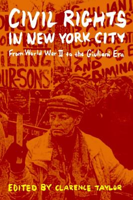 Civil Rights in New York City By Taylor, Clarence (EDT)